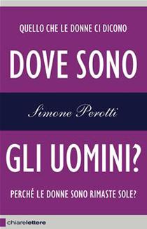 Dove sono gli uomini? di Simone Perotti