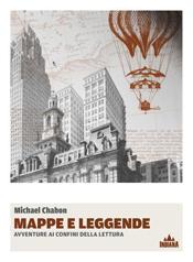 Mappe e leggende di Michael Chabon