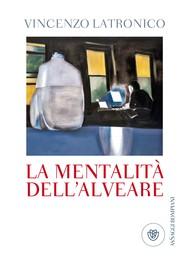 La mentalità dell'alveare di Vincenzo Latronico