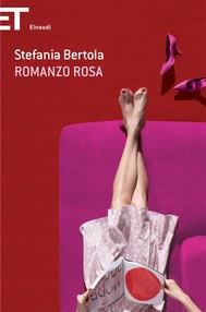 Romanzo rosa di Stefania Bertola