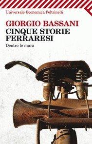 Cinque storie ferraresi di Giorgio Bassani