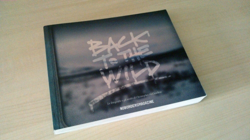 Back to the Wild, le fotografie e gli scritti di Christopher McCandless