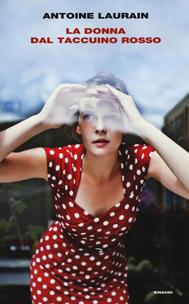La donna dal taccuino rosso di Antoine Laurain