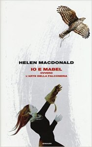 Io e Mabel di Helen Macdonald