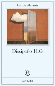 Dissipatio H.G. di Guido Morselli