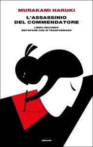 Haruki Murakami, L'assassinio del Commendatore – Libro
