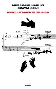 Assolutamente musica di Murakami Haruki e Ozawa Seiji